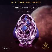 Cover-Bild zu Wells, H. G.: B.J. Harrison Reads The Crystal Egg (Audio Download)