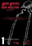Cover-Bild zu Wells, H. G.: H.G. Wells - Der Krieg der Welten 1