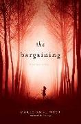 Cover-Bild zu West, Carly Anne: The Bargaining (eBook)