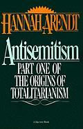 Cover-Bild zu Arendt, Hannah: Antisemitism: Part One of the Origins of Totalitarianism