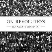 Cover-Bild zu Arendt, Hannah: On Revolution