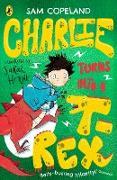 Cover-Bild zu Copeland, Sam: Charlie Turns Into a T-Rex (eBook)