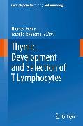 Cover-Bild zu Thymic Development and Selection of T Lymphocytes (eBook) von Boehm, Thomas (Hrsg.)