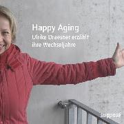 Cover-Bild zu Happy Aging (Audio Download) von Böhm, Thomas