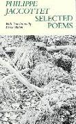 Cover-Bild zu Jaccottet, Philippe: Selected Poems Philippe Jaccottet