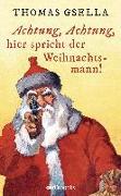Cover-Bild zu Achtung, Achtung, hier spricht der Weihnachtsmann!