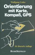 Cover-Bild zu Orientierung mit Karte und Kompaß, GPS