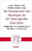 Cover-Bild zu Der Glaubenssinn der Gläubigen als Ort theologischer Erkenntnis