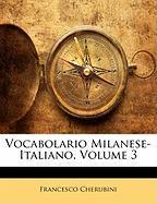 Cover-Bild zu Vocabolario Milanese-Italiano, Volume 3