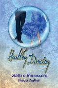 Cover-Bild zu Healthy Dancing - Ballo E Benessere