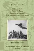 Cover-Bild zu Filles de L'Air Figlie Dell'aria Le Aviatrici Francesi Della Seconda Guerra Mondiale Quarta Edizione