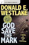 Cover-Bild zu Westlake, Donald E.: God Save the Mark