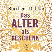 Cover-Bild zu eBook Das Alter als Geschenk
