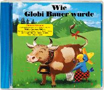Cover-Bild zu Wie Globi Bauer wurde Bd. 08 CD