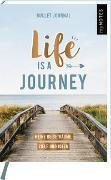 Cover-Bild zu myNOTES Mini Bullet Journal Life is a journey! Meine Reiseträume, Ziele und Ideen
