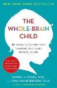 Cover-Bild zu Siegel, Daniel J.: The Whole-Brain Child