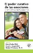Cover-Bild zu Ph.D., Marion Solomon (Hrsg.): El poder curativo de las emociones (eBook)