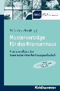 Cover-Bild zu Metzger, Rainer (Beitr.): Musterverträge für das Krankenhaus (eBook)