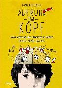 Cover-Bild zu Siegel, Daniel J.: Aufruhr im Kopf (eBook)