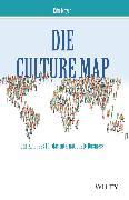 Cover-Bild zu Schieberle, Andreas: Die Culture Map - Ihr Kompass für das internationale Business (eBook)