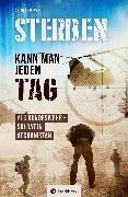 Cover-Bild zu Meyer, Andreas: Sterben kann man jeden Tag (eBook)