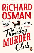 Cover-Bild zu Osman, Richard: The Thursday Murder Club