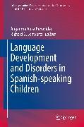 Cover-Bild zu Schwartz, Richard G. (Hrsg.): Language Development and Disorders in Spanish-speaking Children (eBook)