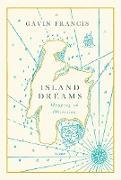 Cover-Bild zu Francis, Gavin: Island Dreams (eBook)