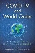 Cover-Bild zu Brands, Hal (Hrsg.): COVID - 19 and World Order