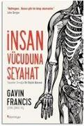 Cover-Bild zu Francis, Gavin: Insan Vücuduna Seyahat