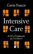 Cover-Bild zu Francis, Gavin: Intensive Care (eBook)