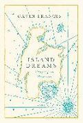 Cover-Bild zu Francis, Gavin: Island Dreams