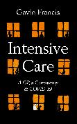 Cover-Bild zu Francis, Gavin: Intensive Care