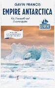 Cover-Bild zu Francis, Gavin: DuMont Reiseabenteuer Empire Antarctica (eBook)