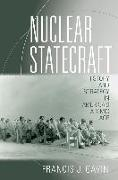 Cover-Bild zu Gavin, Francis J.: Nuclear Statecraft (eBook)