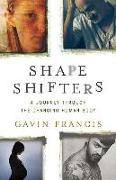 Cover-Bild zu Francis, Gavin: Shapeshifters: A Journey Through the Changing Human Body
