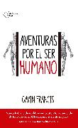 Cover-Bild zu Francis, Gavin: Aventuras por el ser humano (eBook)