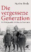 Cover-Bild zu Die vergessene Generation von Bode, Sabine