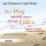 Cover-Bild zu Der Weg entsteht unter deinen Füßen (Audio Download) von Reddemann, Luise