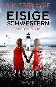 Cover-Bild zu Eisige Schwestern von Tremayne, S. K.