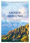 Cover-Bild zu Ahnenheilung von Ruland, Jeanne