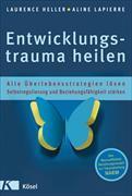 Cover-Bild zu Entwicklungstrauma heilen von Heller, Laurence