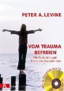 Cover-Bild zu Vom Trauma befreien von Levine, Peter A.