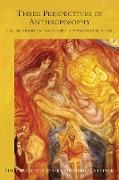 Cover-Bild zu Steiner, Rudolf: Three Perspectives of Anthroposophy (eBook)