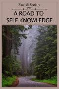 Cover-Bild zu Steiner, Rudolf: A Road to Self Knowledge (eBook)