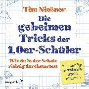 Cover-Bild zu Nießner, Tim: Die geheimen Tricks der 1,0er-Schüler (Audio Download)