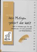 Cover-Bild zu Dem Mutigen gehört die Welt von Reichen, Jürgen
