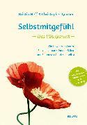 Cover-Bild zu Neff, Kristin: Selbstmitgefühl - Das Übungsbuch (eBook)