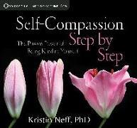 Cover-Bild zu Neff, Kristin: Self-Compassion Step by Step