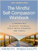 Cover-Bild zu Neff, Kristin: The Mindful Self-Compassion Workbook